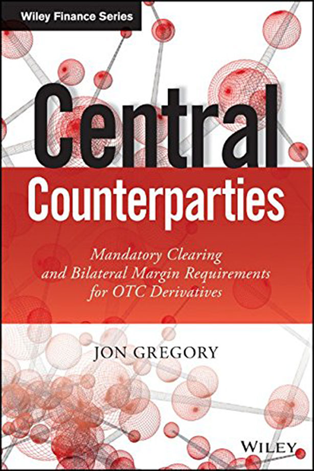 Central Counterparties - Jon Gregory